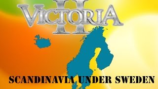 Victoria 2 Forming Scandinavia as Sweden - Part 6 Finnally declaring war on Norway