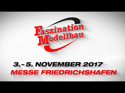 Willkommen zur Faszination Modellbau Friedrichshafen 2017