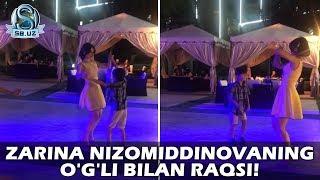 Zarina Nizomiddinovaning o'g'li bilan raqsi!
