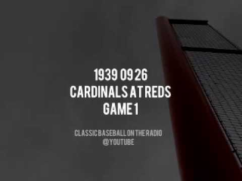 1939 09 26 Cardinals at Reds Game 1 Complete OTR Radio Broadcast Vintage