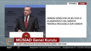Erdoğan: Kusura bakma Batı önce biz samimiyet isteriz  Erdoğan MÜSİAD'da Doğrusunu
