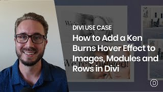How to Add Ken Burns Hover Effects to Images, Modules and Rows in Divi