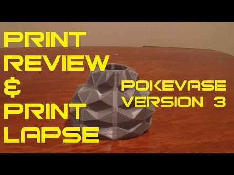 PokeVase Version 3 - Print Review & Print Lapse