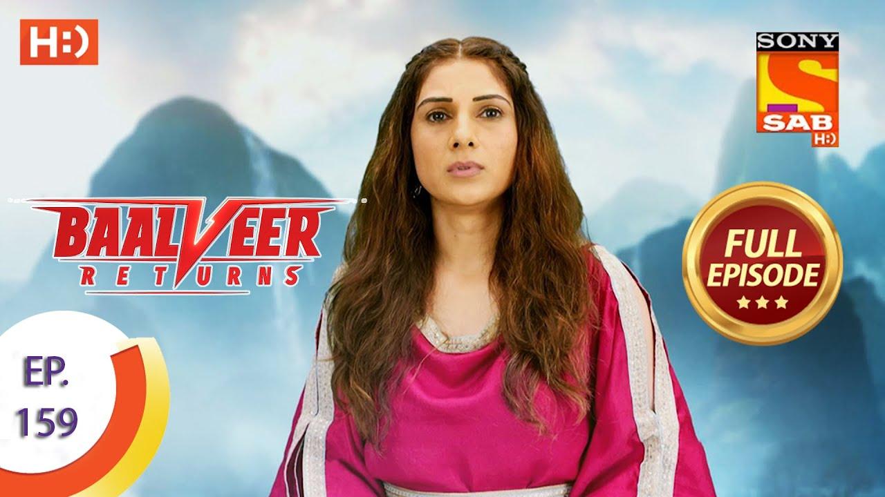Download Baalveer Returns - Ep 159 - Full Episode - 31st July 2020