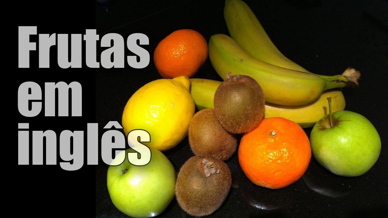 Aula De Inglês. Aprender As Frutas Em Inglês Com Tradução