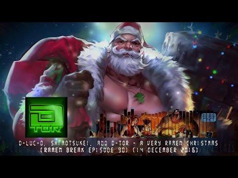 D-Luc-D, Shimotsukei, & D-tor - A Very rAmen Christmas [Holiday J-Core]