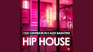 Hip House (feat. Alex Barattini) (Extended Mix)