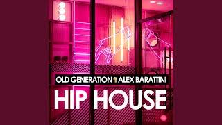 Hip House (feat. Alex Barattini) (Extended Mix)