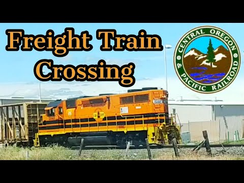 Freight Train Crossing (with sounds) | Central Oregon Pacifi