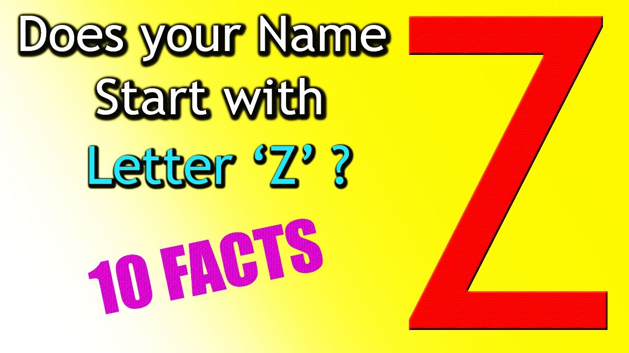 10 Facts about the People whose name starts with Letter 'Z
