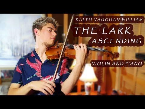 The Lark Ascending - Violin & Piano [Ralph Vaughan William]