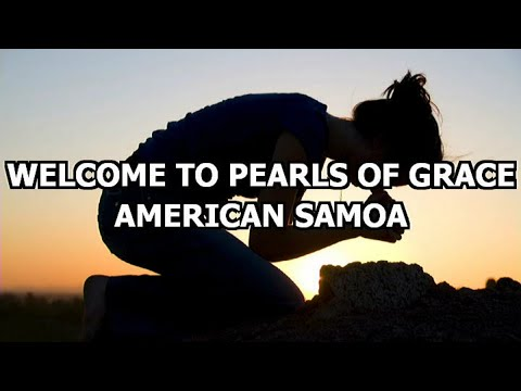 Pearls Of Grace- American Samoa