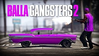 Balla Gangsters 2 - GTA V PC Editor - GTA 5 Short Film