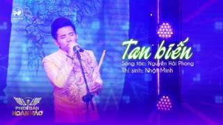 Tan biến (cover) - Nhật Minh   Audio Official   Phiên bản hoàn hảo tập 14