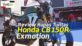 Review Kupas Tuntas Honda CB150R Exmotion