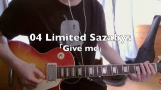04 Limited Sazabys - Give me