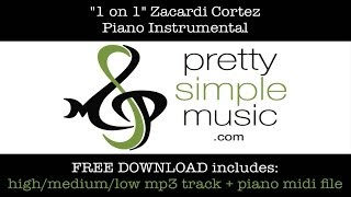 """1 on 1"" Zacardi Cortez (INSTRUMENTAL) & FREE Download!!!"