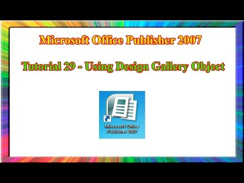 Microsoft Publisher 2007 - how to use design gallery object in publisher