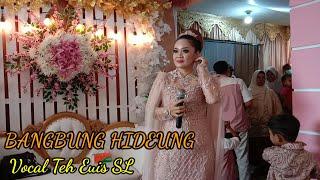 Lagu BANGBUNG HIDEUNG EUIS SL Live Kp Sukabungah Wangunjaya||Sekar Lumigar