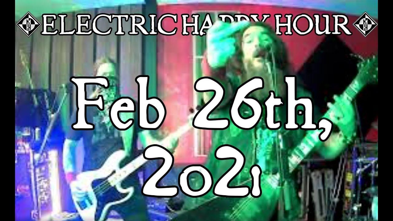 Electric Happy Hour - Feb 26th, 2021