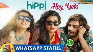 Hey Yela Song WhatsApp Status Video | Hippi Movie Songs | Kartikeya | Digangana | Mango Music