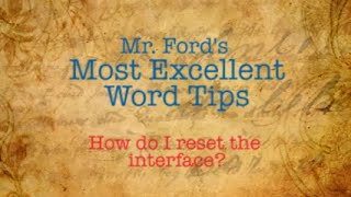 How to Reset Microsoft Word 2013 Interface- Most Excellent Word Tips