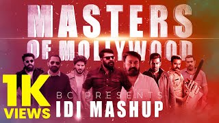 MASTERS OF MOLLYWOOD | IDI MASHUP 2020 | B CREATE