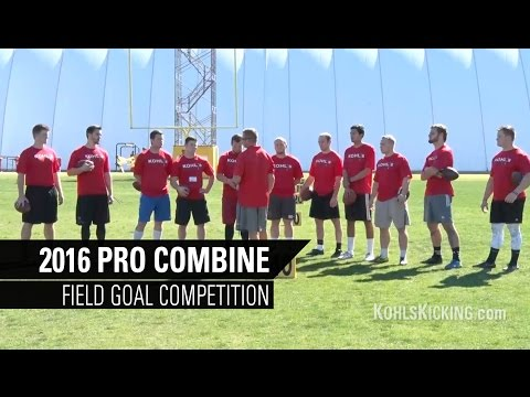 Field Goal Competition | 2016 Kohl's Kicking Pro Football Combine