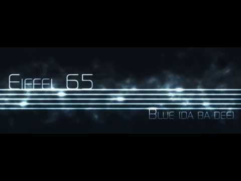 Eiffel 65 – Blue (Da Ba Dee) (DJ Ponte Ice Pop Mix)