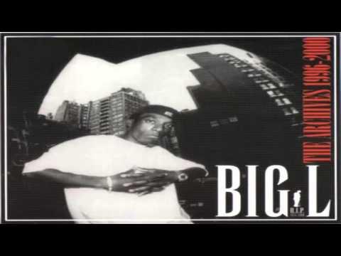 Big L - The Archives 1996-2000 - 2006 (Full Album)