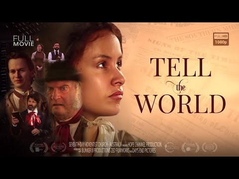👉TELL THE WORLD: Feature Film showing the history of the Seventh-day Adventist Church 🙏