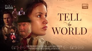 official tell the world feature film
