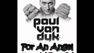 Paul van Dyk - For An Angel (TonyX RemiX Edit)