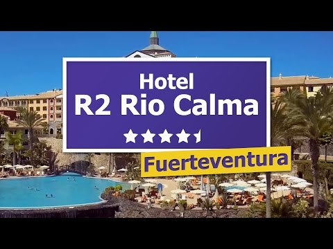 R2 Rio Calma 4,5* - TRAUMHOTEL in Fuerteventura, Costa Calma