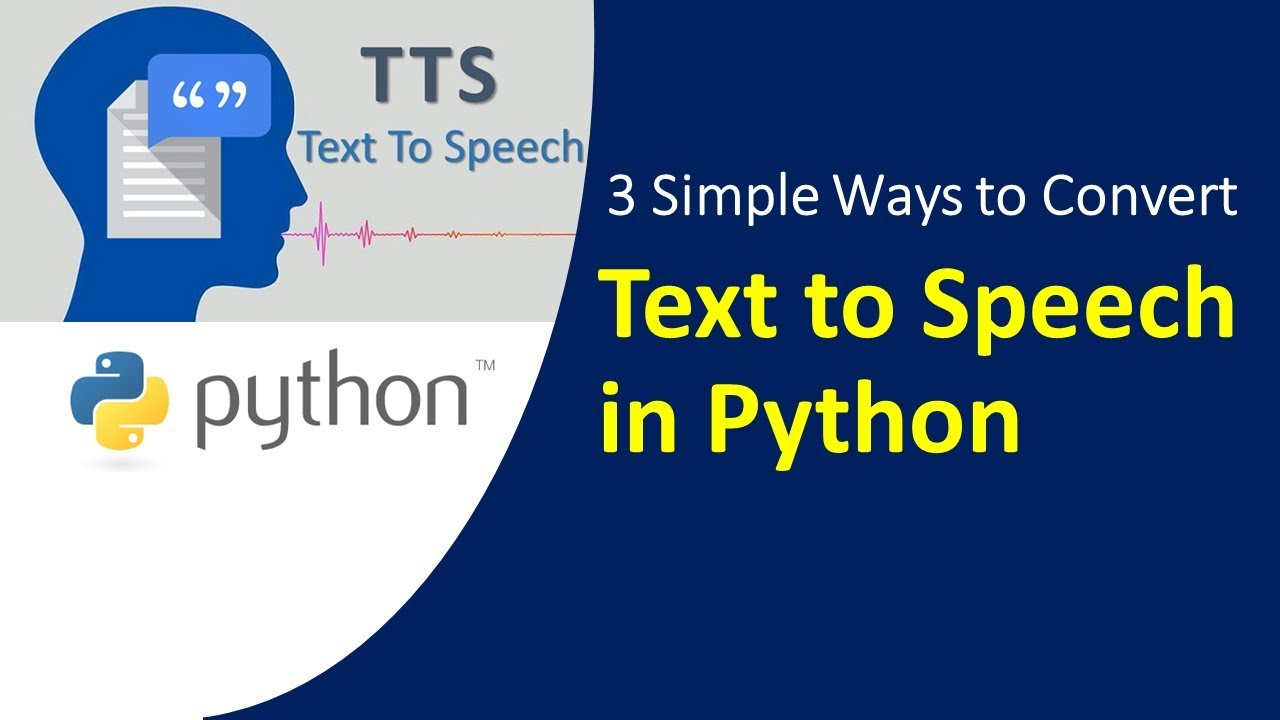 Text to Speech in Python - Google Text to English, Hindi, and Spanish  Speech in Python | KGP Talkie