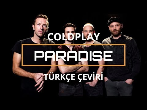 Coldplay - Paradise | Türkçe Çeviri