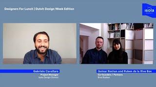 Designers for Lunch | Dutch Design Week Edition w/Rive Roshan