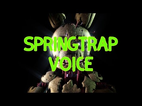 Plushtrap and Springtrap Voice by David Near