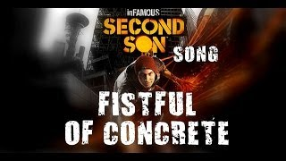 Repeat youtube video INFAMOUS SECOND SON SONG - Fistful Of Concrete by Miracle Of Sound