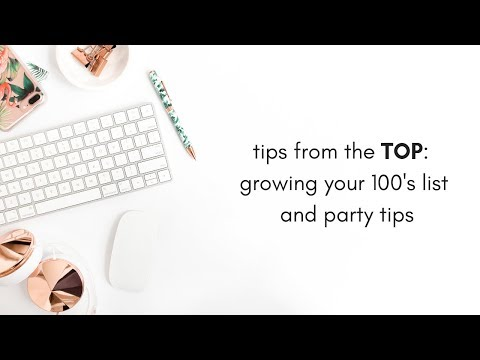 Tips from the TOP: Growing Your 100's List and Party Tips
