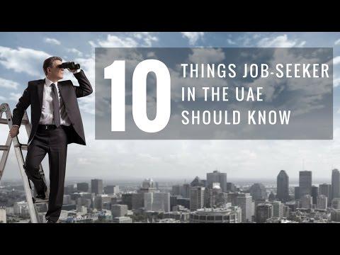 10 Things A Job Seeker in Dubai Should Know!