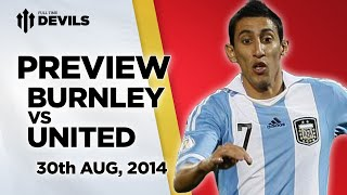 Must Win? | Burnley vs Manchester United | MATCH PREVIEW