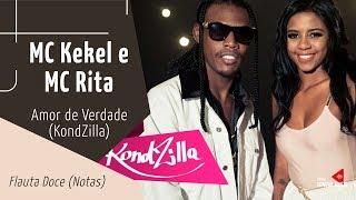 Baixar MC Kekel e MC Rita - Amor de Verdade - Flauta Doce (Notas)