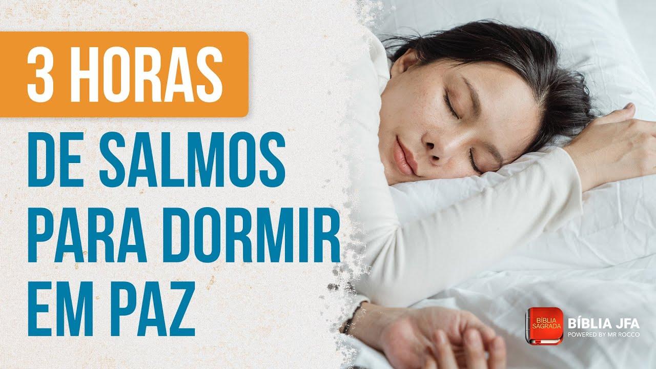 Salmos poderosos (versículos da Bíblia para dormir com a Palavra de Deus) - Bíblia JFA Offline