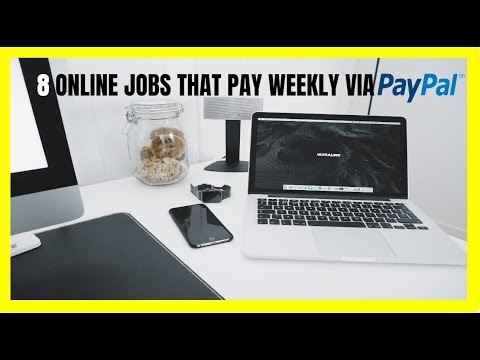 8 Online Jobs That Pay Weekly Via PayPal