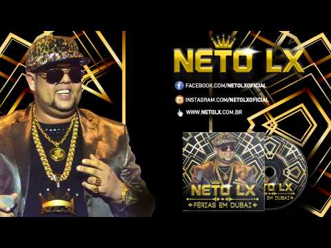 Neto LX - Peguei Sua Amiga (Áudio Oficial)