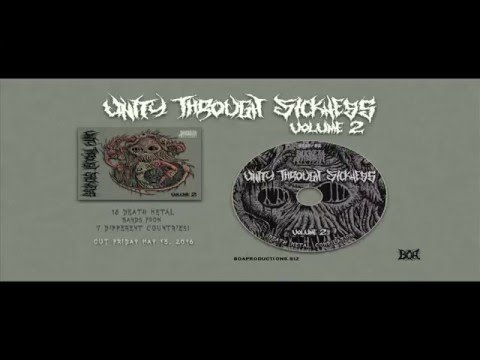 Unity Through Sickness: Volume 2 Death Metal Compilation OFFICIAL SAMPLE VIDEO