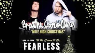 Breathe Carolina - Mile High Christmas (Tis The Season To Be Fearless) YouTube Videos