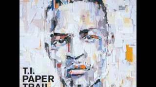 T.I. - No Matter What (Paper Trail)