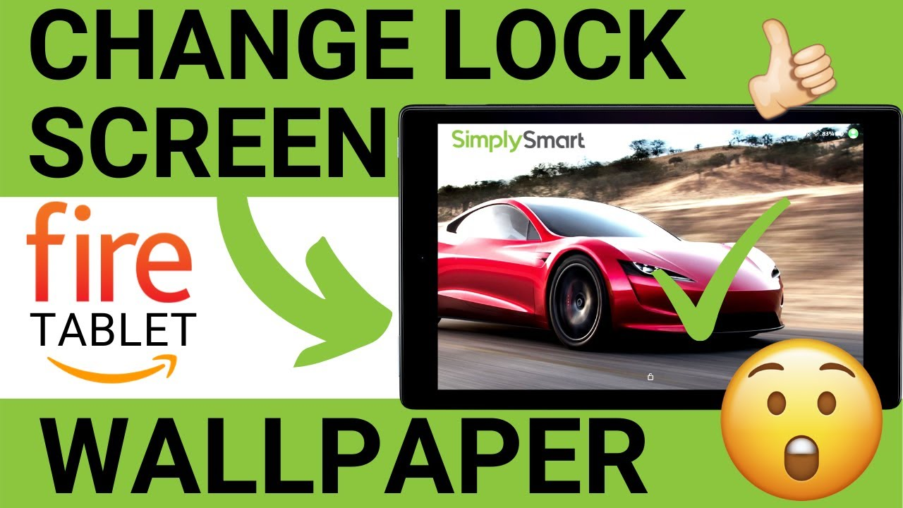 How To Change Amazon Fire Tablet Lockscreen Wallpaper 2020 Youtube